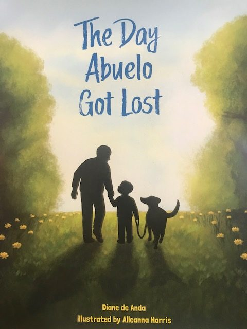 The Day Abuelo Got Lost