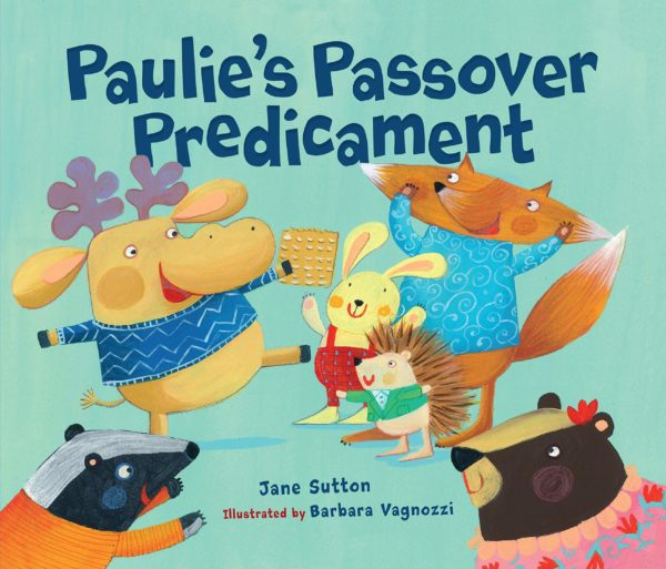 Paulies Passover Predicament by Jane Sutton